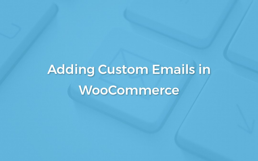 Adding and Sending Custom WooCommerce Email (without a plugin)